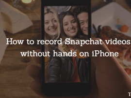 How to record Snapchat videos without holding the Capture button[iPhone]