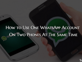 How to Use One WhatsApp Account On Two Phones At The Same Time