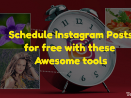 Schedule Instagram Posts for free with these tools