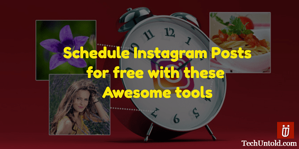 Schedule Instagram posts for free form Web/Computer or App