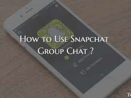 How to Use Snapchat Group Chat Latest Feature?