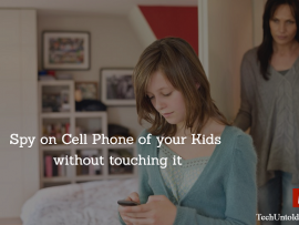 Spy on Cell Phone of your Kids without touching it