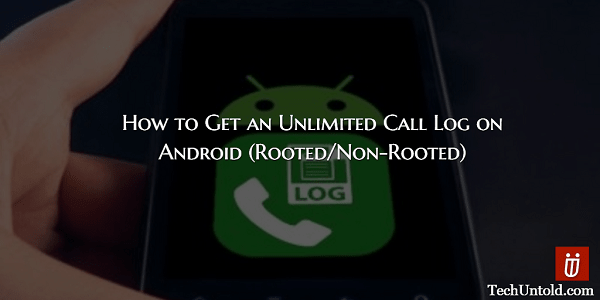 Unlimited Call Log on Android
