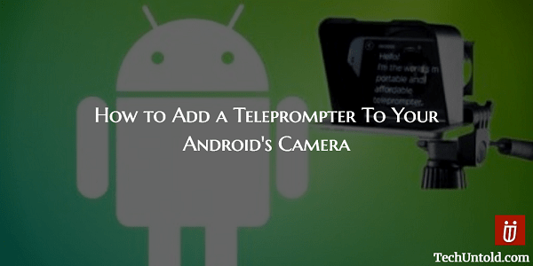 Add Teleprompter to Android Camera