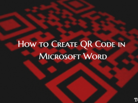 How to Create QR Code in Microsoft Word