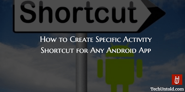 Create Shortcut for specific activity Android