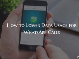 How to Lower Data Usage for WhatsApp Calls on iPhone and Android