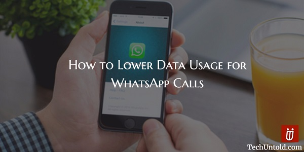 Reduce Data Usage for WhatsApp calls