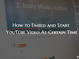 How to Embed and Start YouTube Video At Certain Time