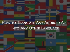 How to Translate Any Android App Into Any Language