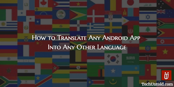 Translate any android app to any other language