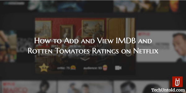 Add IMDB and Rotten Tomatoes Rating to Netflix TV shows and movies