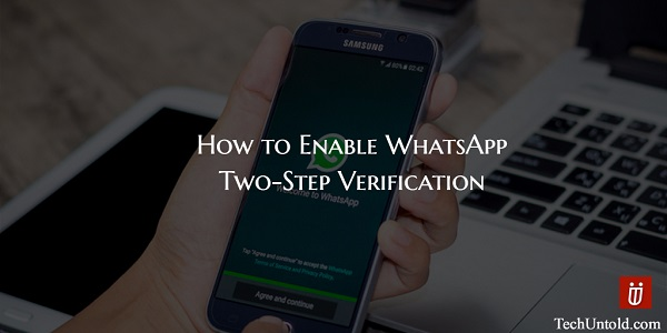 How WhatsApp two step verification works