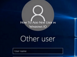 Add New User in Windows 10 Like a Pro with This Useful Guide