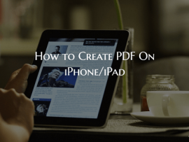 How to Easily Create PDF on iPhone & iPad For Free Without Any App