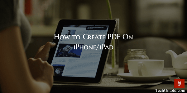 Create PDF on iPhone for free without app