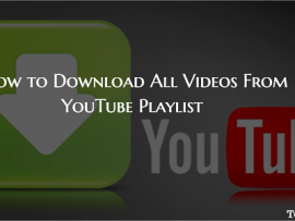 How to Download YouTube Playlist, All or Specific Videos on PC and Mac