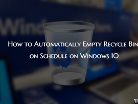 How to Automatically Empty Recycle Bin on Schedule on Windows 10