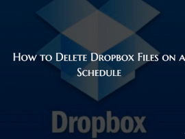 How to Automatically Delete Dropbox Files on a Schedule