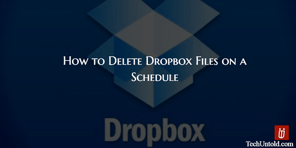 Delete Dropbox Files on a Schedule