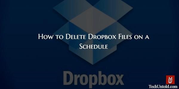 Delete Dropbox Files on a Schedule