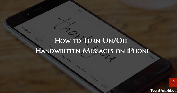 How to Turn On/Off Handwritten Messages on iPhone/iPad