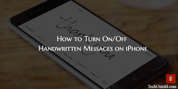 How to Turn on/off Handwritten Messages on iPhone