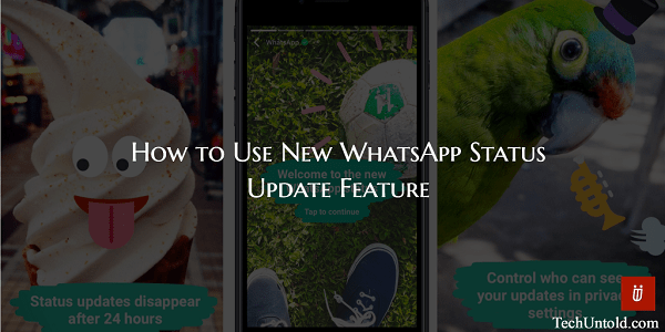 How to use WhatsApp Status Update feature