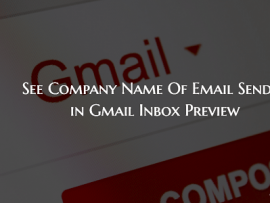 How to See Company Name Of Email Senders in Gmail Inbox Preview