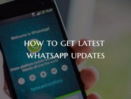 How to Get Latest WhatsApp Updates