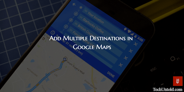 Add multiple destinations google maps