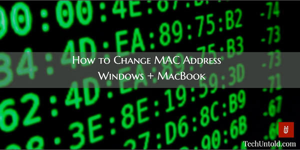 Find and Change MAC Address on MacBook and Windows