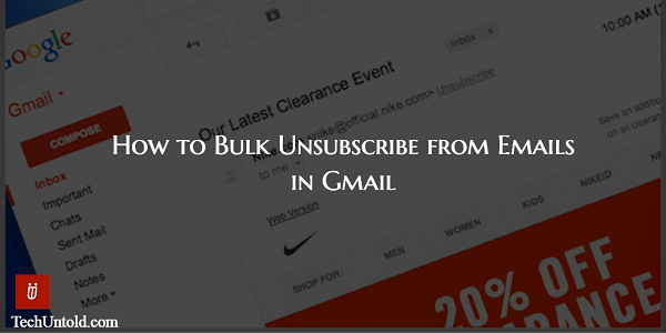 Unsubscribe from Bulk Newsletters in Gmail