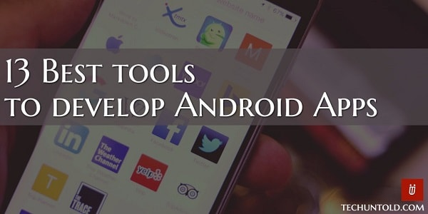 best tools to develop android apps - featured