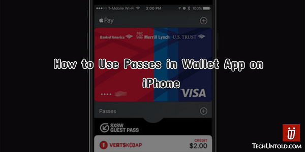 Add Delete Passes in Wallet App on iPhone