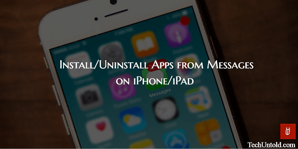 Add/Remove Apps from Messages on iPhone/iPad