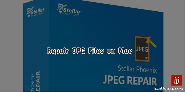 Repair Corrupted JPEG Files on Macbook