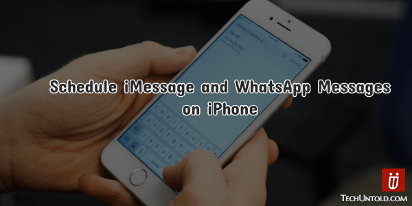 Schedule iMessage and WhatsApp messages on iPhone without jailbreak