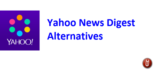 Yahoo News Digest Alternative apps for Android and iPhone