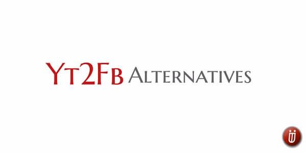 best yt2fb alternatives