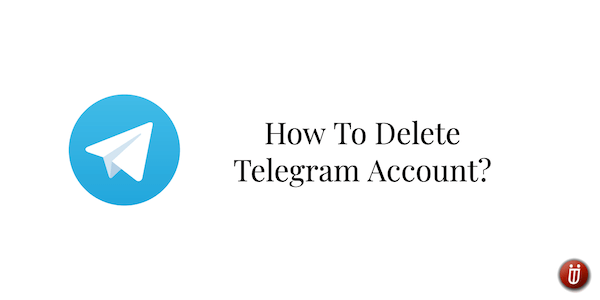 How To Delete Telegram Account iPhone Android