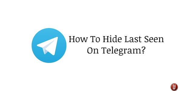 How to hide last seen on Telegram