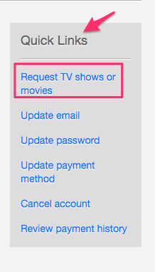 Request TV Shows or movies on Netflix