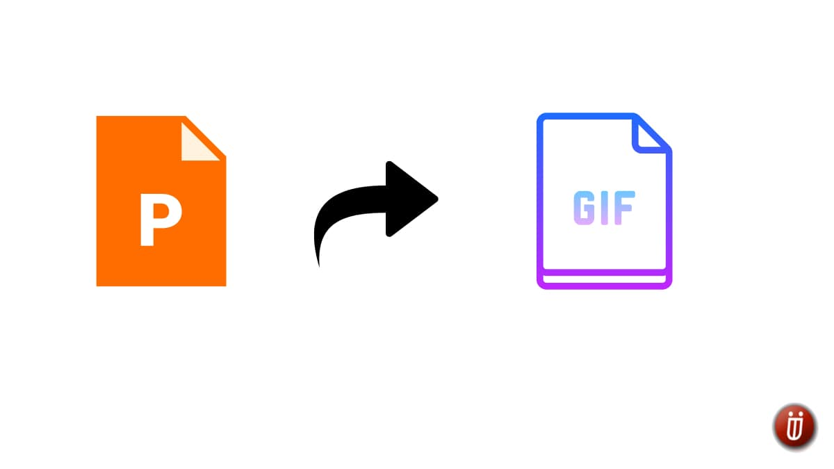 How To Convert PowerPoint Presentation To GIF? | TechUntold