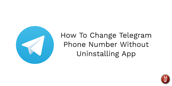 How to change Telegram phone number