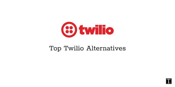 Twilio Alternatives