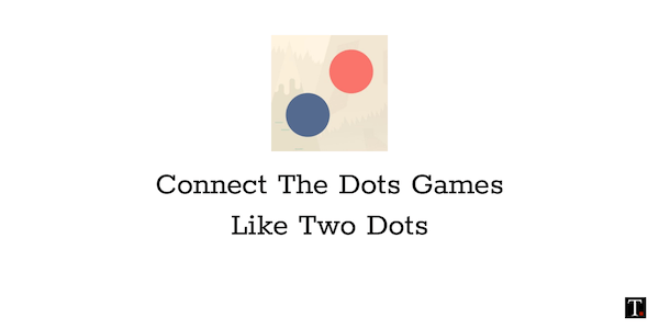 connect the dots games like two dots