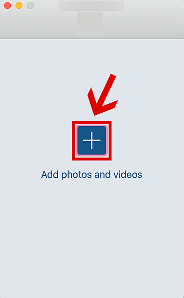 """A window with """"Add Photos and Videos"""""""