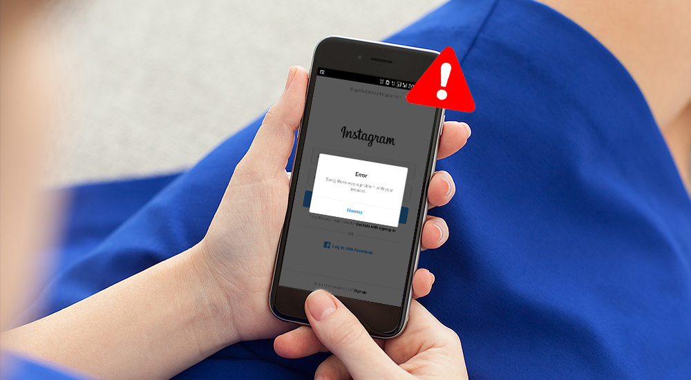There Was A Problem With Your Request: How To Fix Instagram Login Error