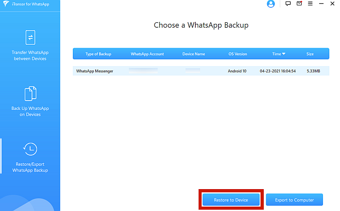 iTransor Restore/Export WhatsApp Backup Tab Showing Backup File and Restore to Device Button Highlighted